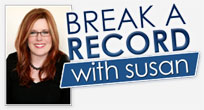 Break a Record With Susan