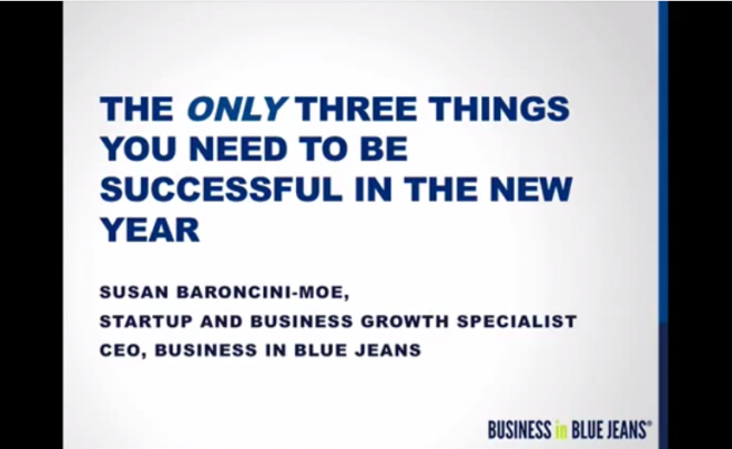 The Only Three Things You Need for Success in the New Year