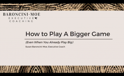 play a bigger game